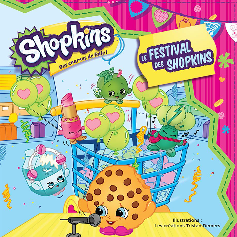 Shopkins - Le festival des Shopkins