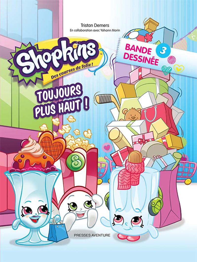 Shopkins - Toujours plus haut ! #3
