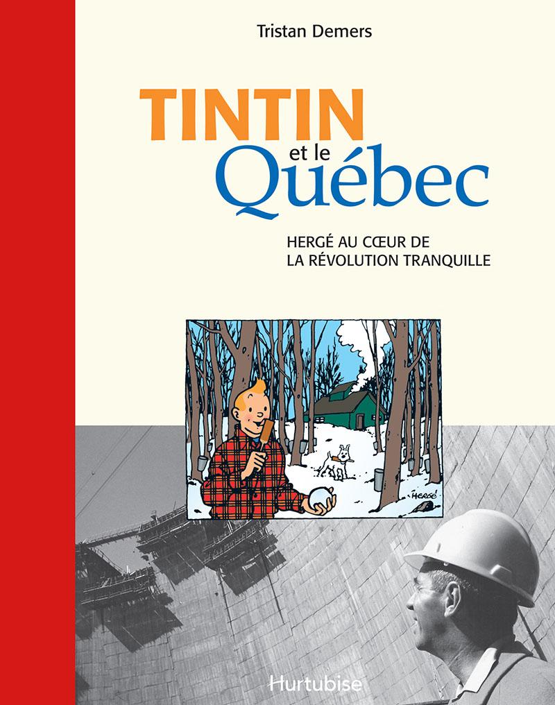 Tristan Demers - Tintin et le Québec