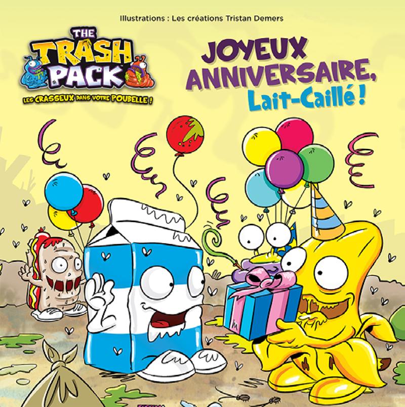 Trash Pack - Joyeux anniversaire Lait-Caillé !