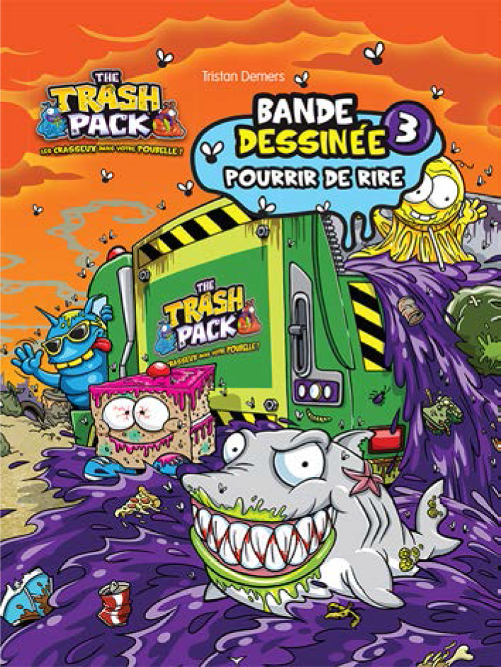 Trash Pack - Pourrir de rire #3