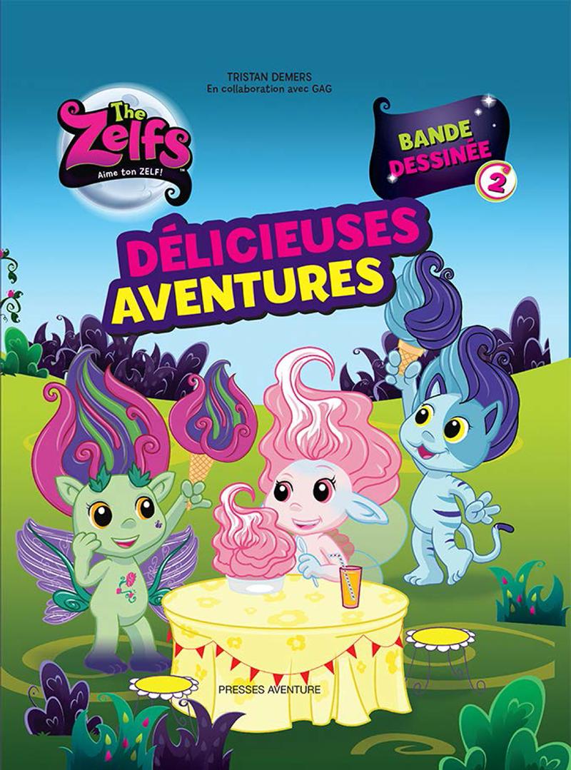 The Zelfs - Délicieuses aventures #2