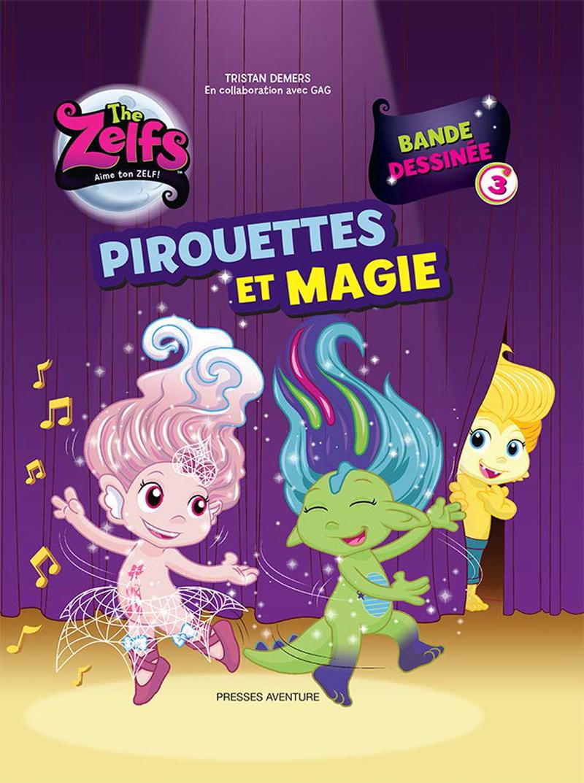 The Zelfs - Pirouettes et magie #3