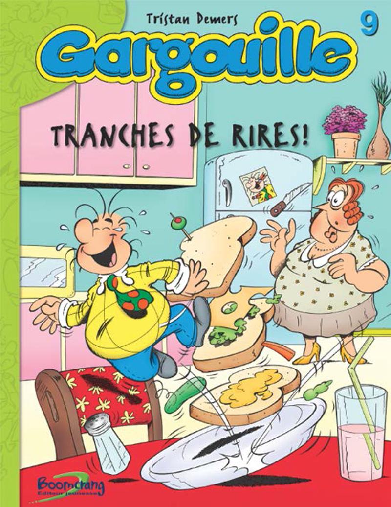 Gargouille - Tranches de rires! #9