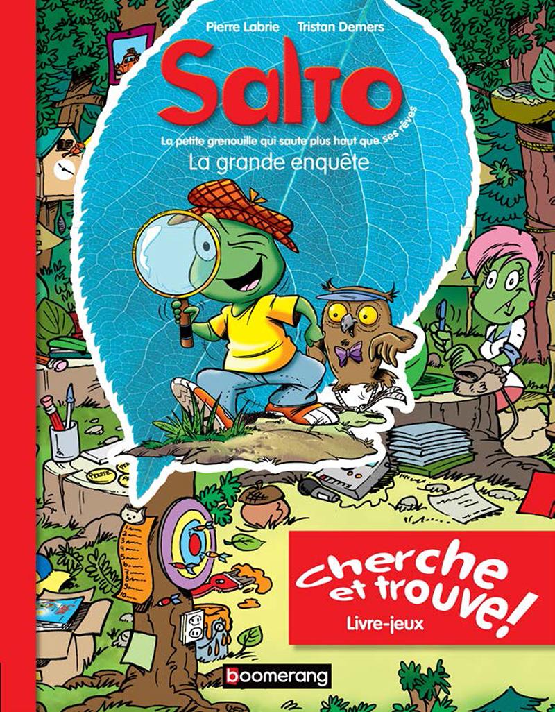 Salto - La grande enquête : livre-jeux : Cherche et trouve!