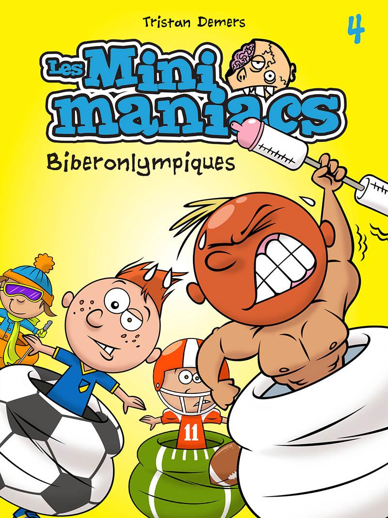 Les Minimaniacs - Biberonlympiques #4